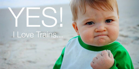 Yes! I love Trains...