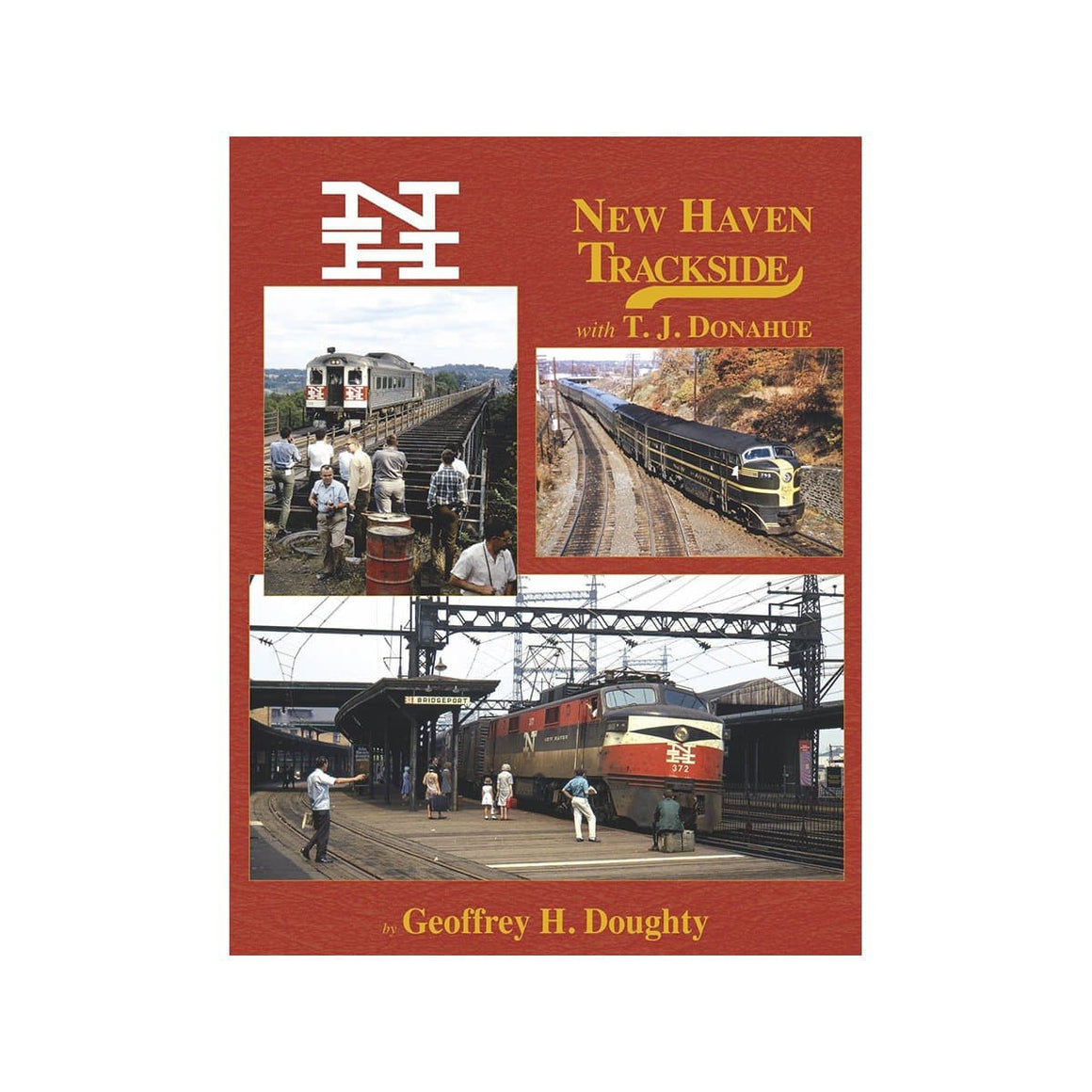 Books: New Haven Trackside with TJ Donahue
