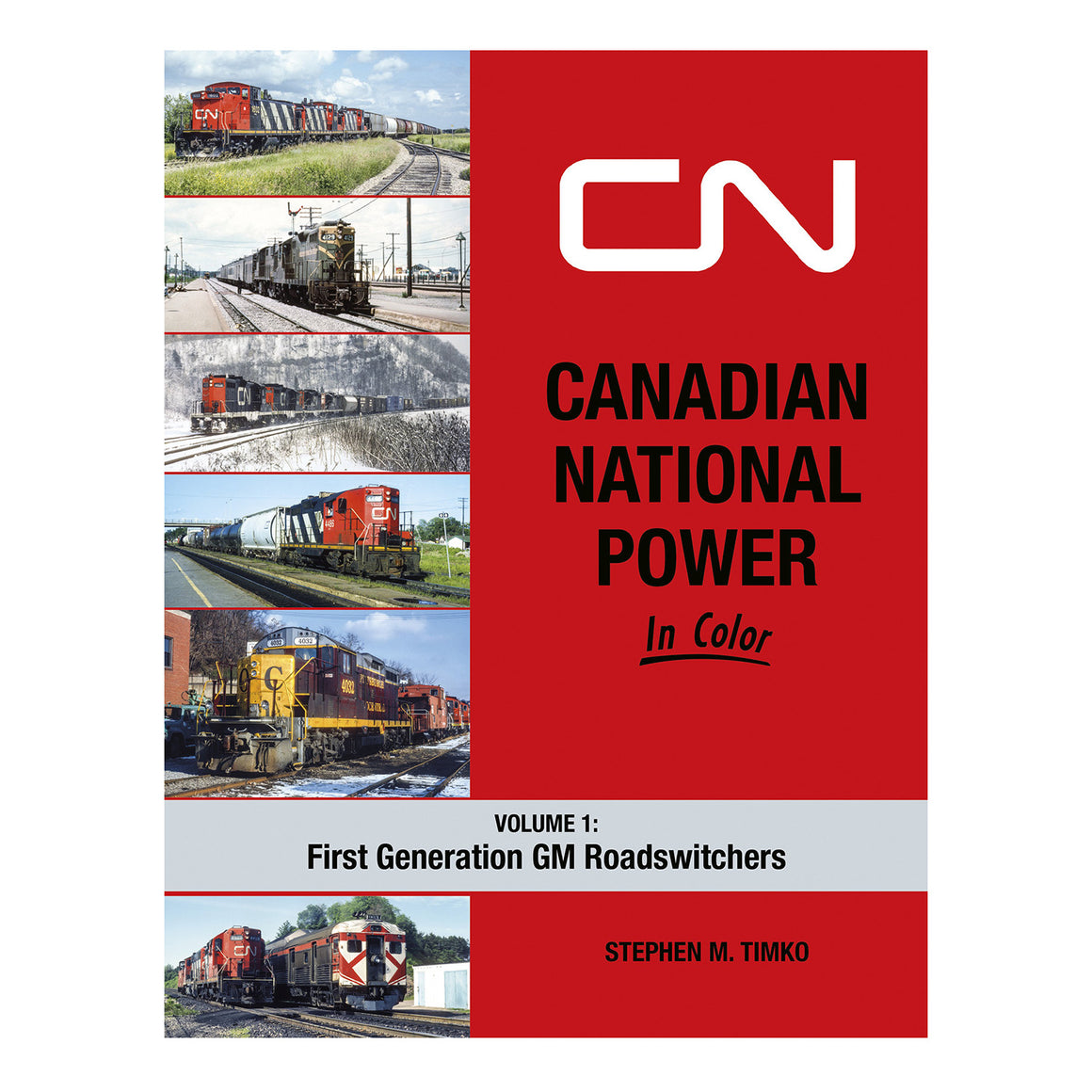 Books: Canadian National Power In Color - Volume 1