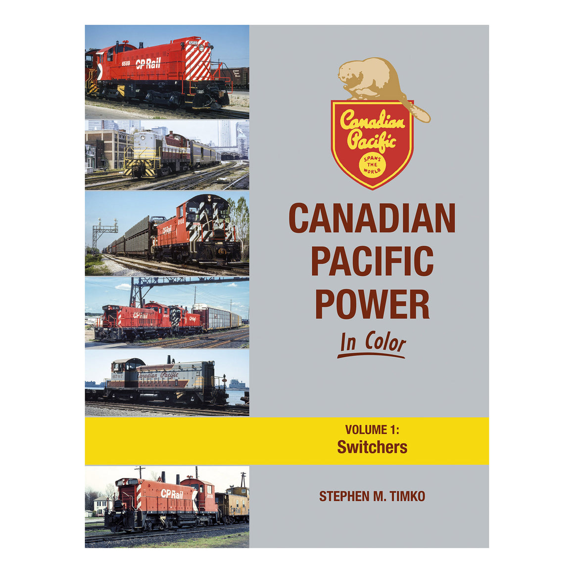 Books: Canadian Pacific Power In Color - Volume 1 'Switchers'