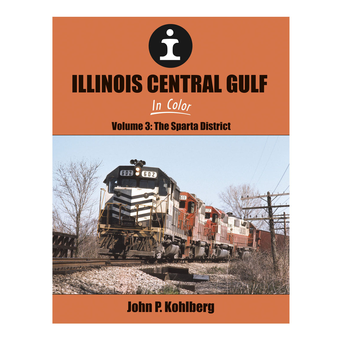 Books: Illinois Central Gulf - Volume 3: The Sparta District