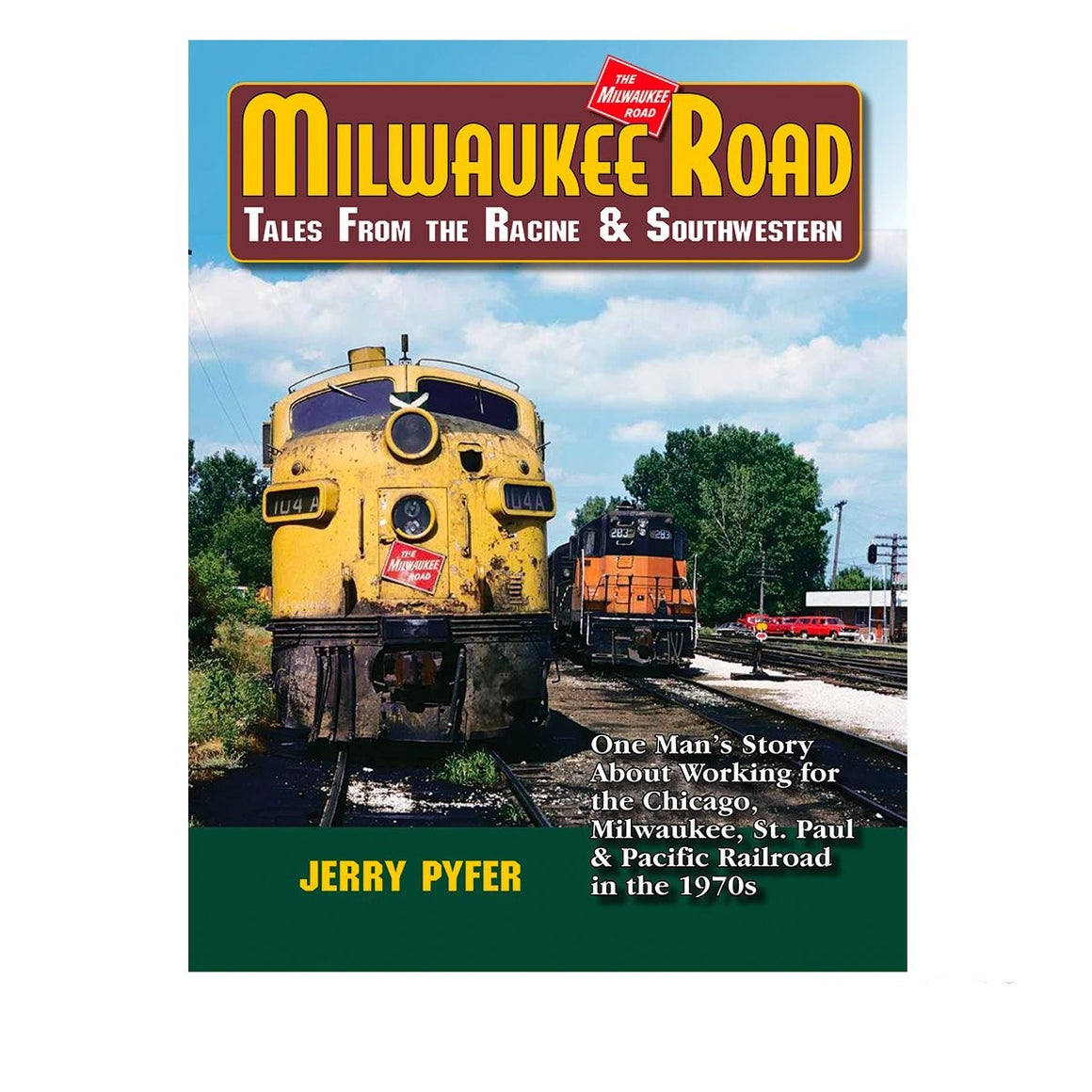 Books: Milwaukee Road Tales from the Racine & Southwestern