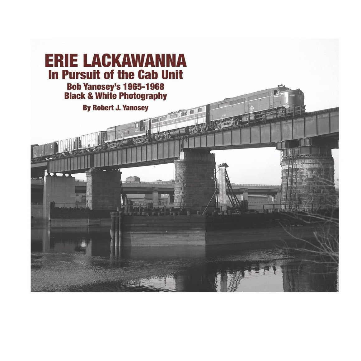 Books: Erie Lackawanna: In Pursuit of the Cab Unit
