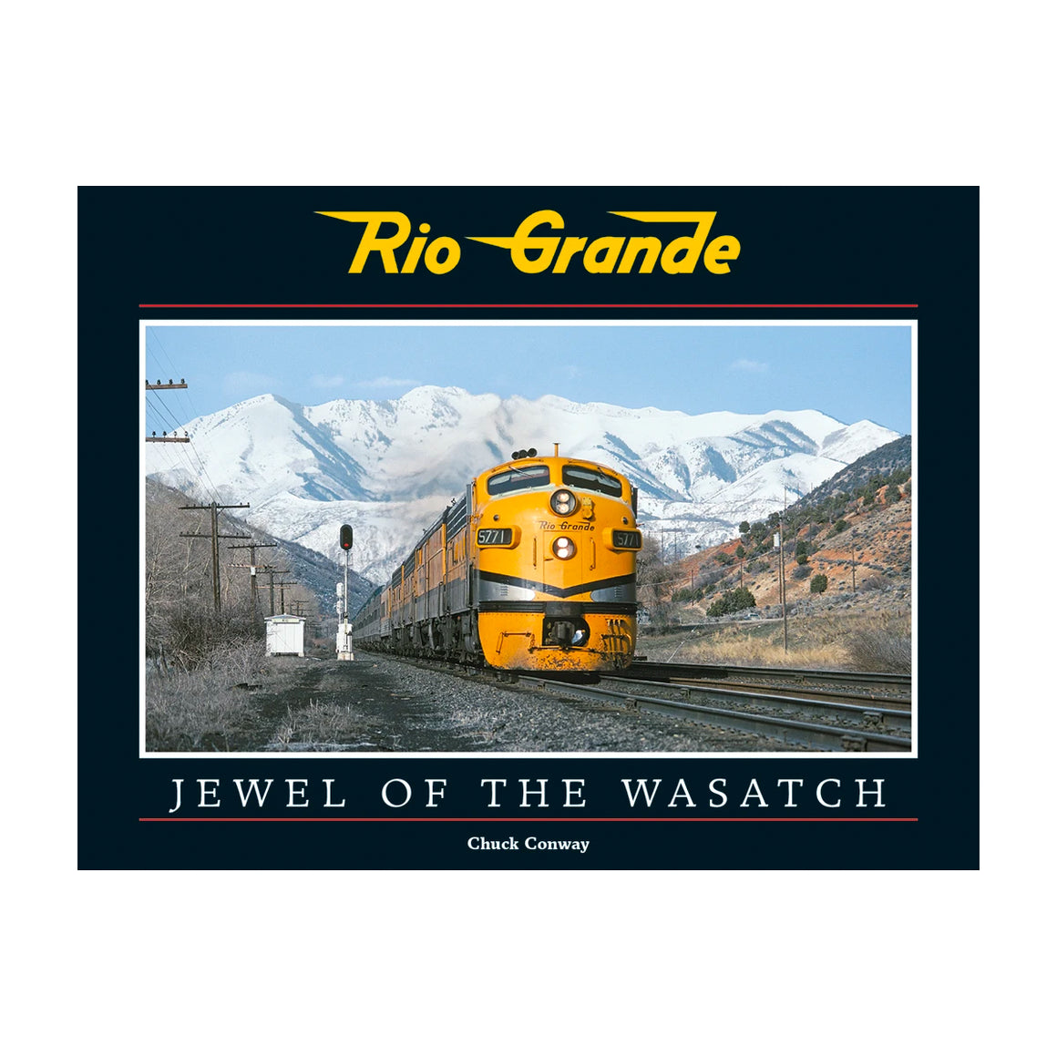 Books: Rio Grande - Jewel of the Wasatch