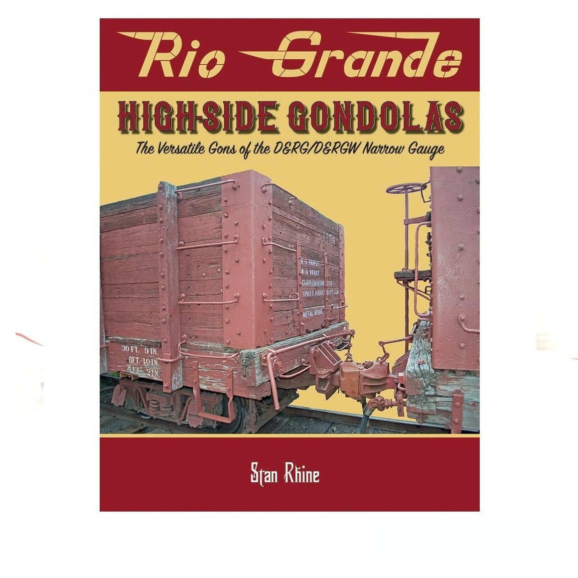 Books: Rio Grande High-Side Gondolas