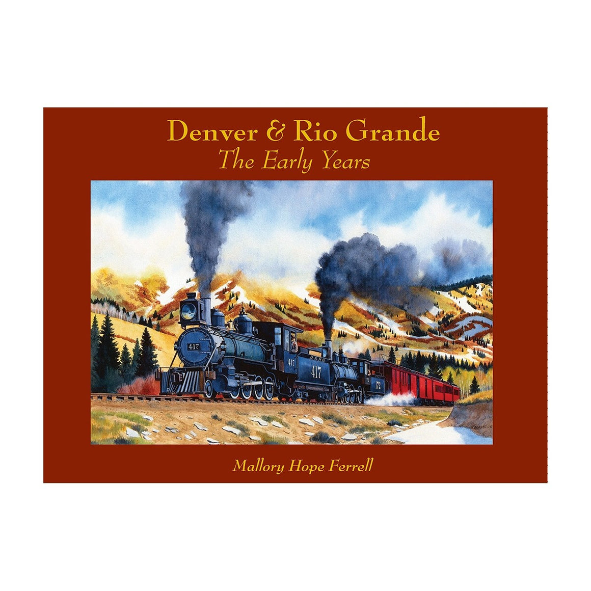 Books: Denver & Rio Grande - The Early Years