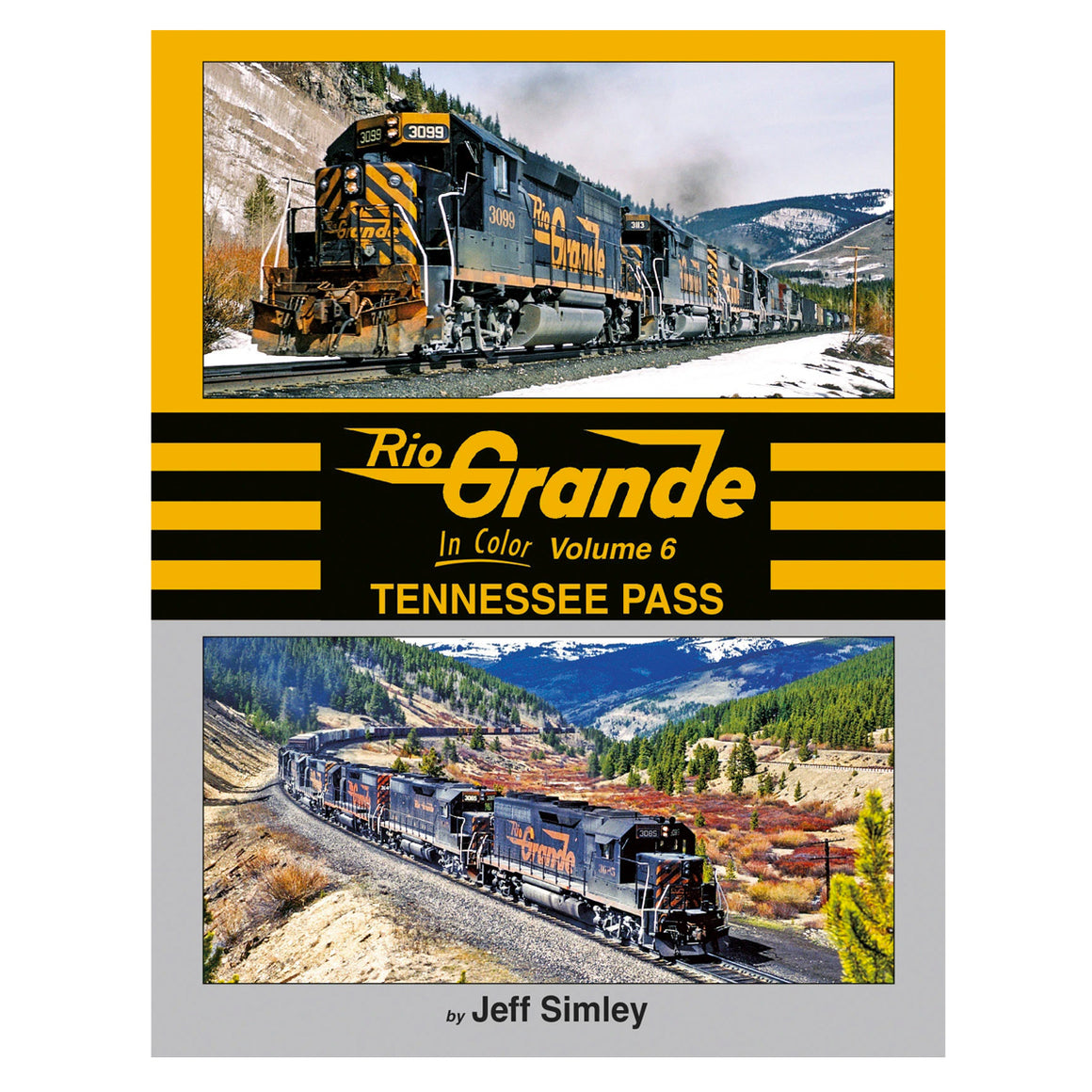 Books: Rio Grande in Color Vol. 6: Tennessee Pass