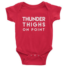 Thunder Thighs on Point Infant short sleeve one-piece onesie