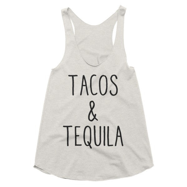 Tacos & Tequila racerback tank