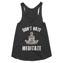 Don't Hate Meditate Yoga, Workout racerback tank