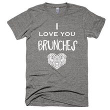 I Love You Brunches Vintage feel, short sleeve soft t-shirt