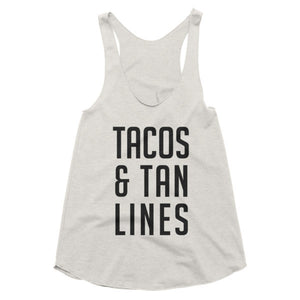 Tacos and Tan Lines racerback tank