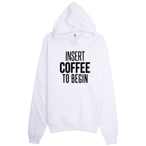 Insert Coffee to begin Hoodie