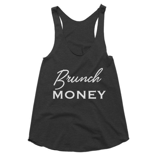 Brunch Money racerback tank