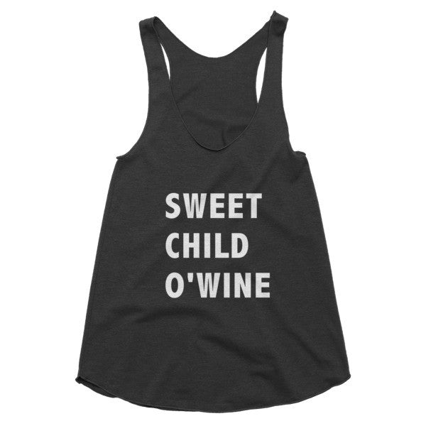 Sweet Child O'Wine racerback tank
