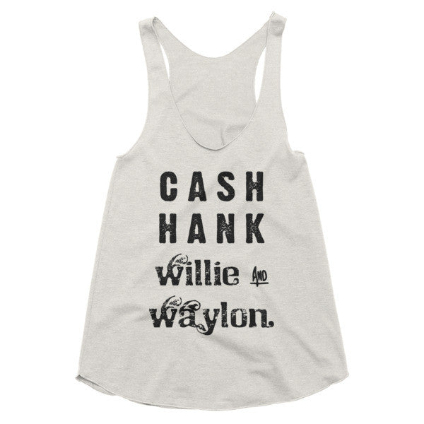 Cash Hank Willie and Waylon country music, festival, racerback tank