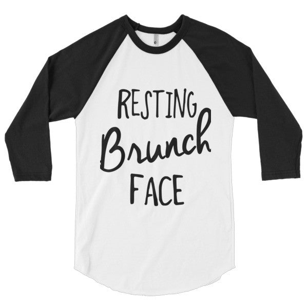 Resting Brunch Face 3/4 sleeve raglan shirt