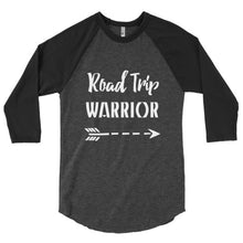 Road Trip Warrior 3/4 sleeve raglan shirt