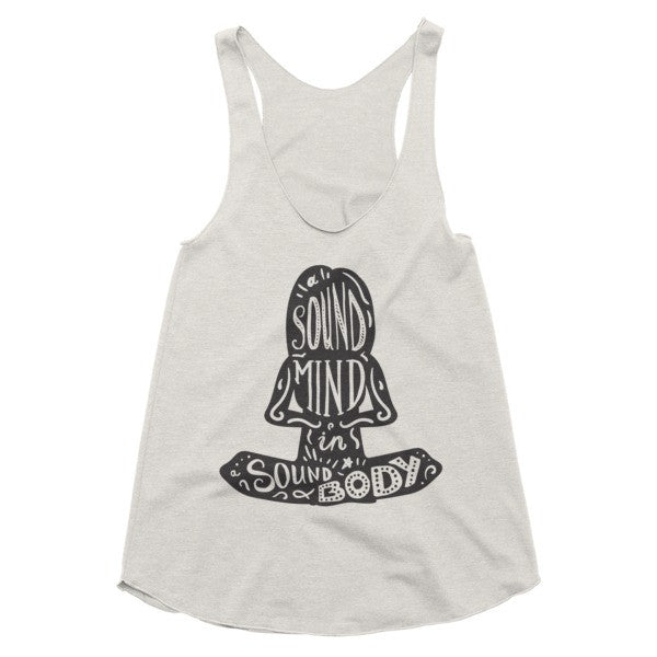 A sound mind in a sound body, yoga girl, racerback tank