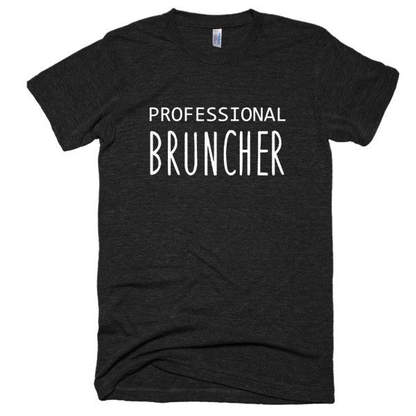Professional Bruncher Short sleeve soft t-shirt