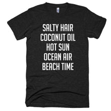 Salty Hair, Coconut Oil, Hot Sun, Ocean Air, Beach Time, Short sleeve soft t-shirt