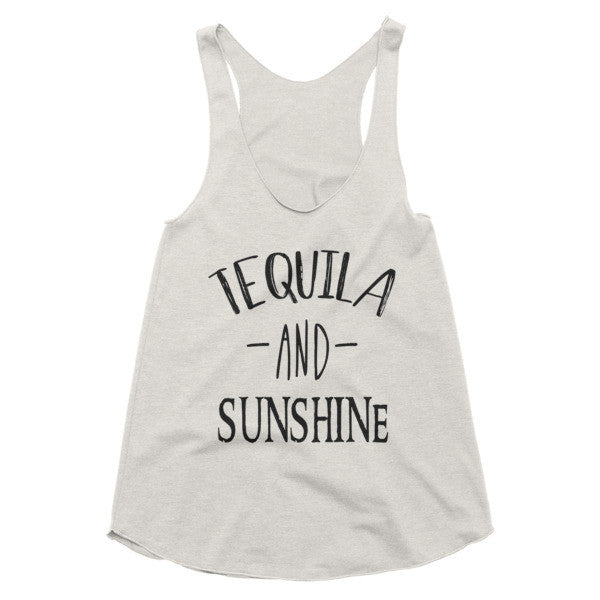Tequila and Sunshine racerback tank