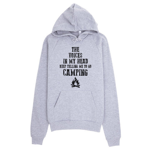 The voices in my head keep telling me to go Camping, unisex, Hoodie