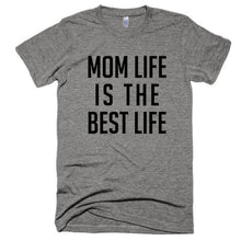 Mom Life is the Best Life Short sleeve soft t-shirt