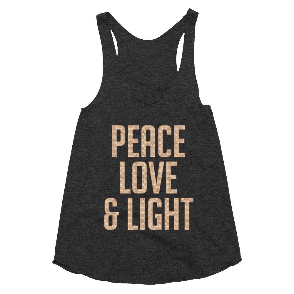 Peace Love and Light racerback tank