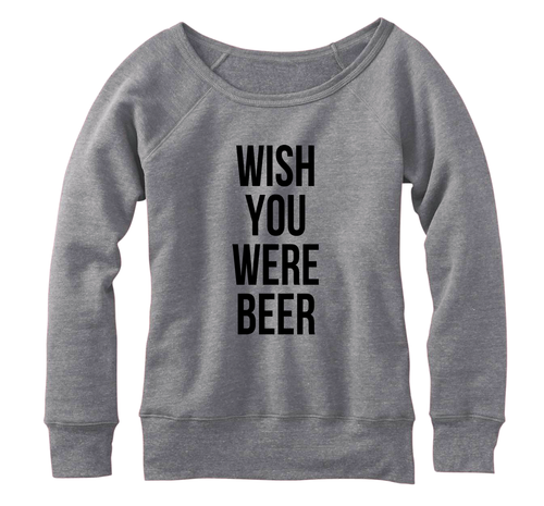 Wish you were beer, Fleece, Wideneck Pullover