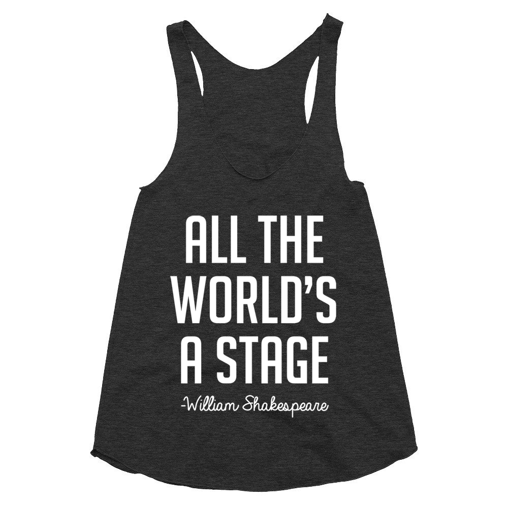 All the world's a stage tank