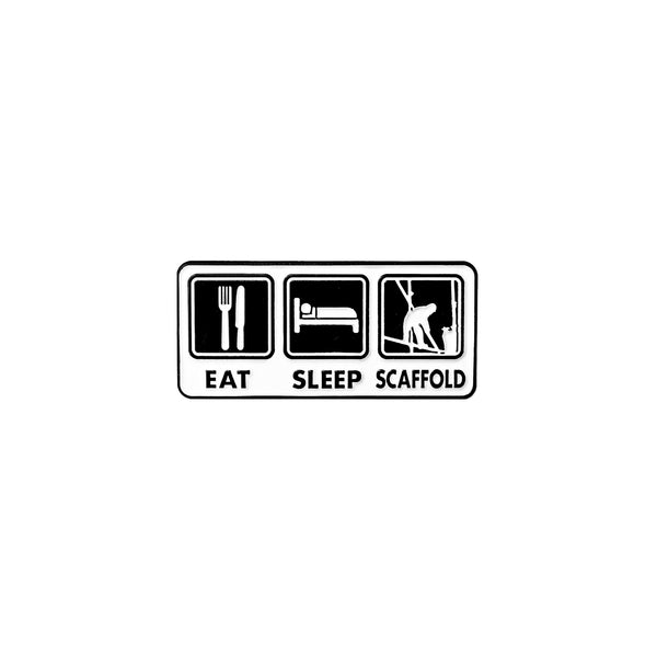 Eat, Sleep & Scaffold