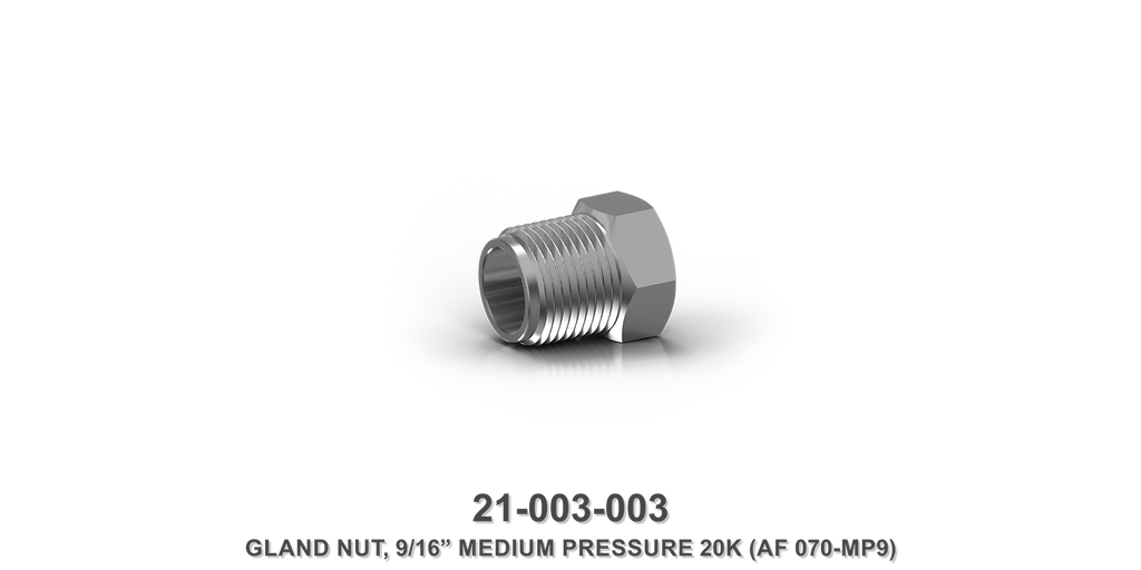 "20K 9/16"" Medium Pressure Gland Nut"