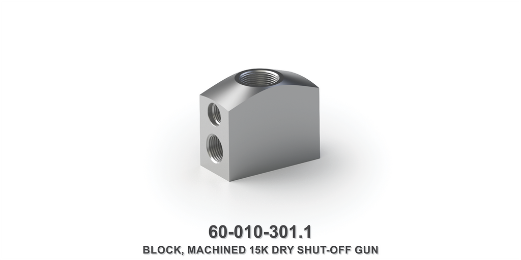 Machined 15K Dry Shut-Off Gun Block
