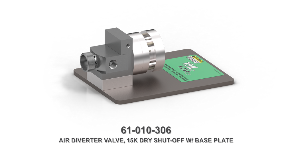 15K Dry Shut-Off Air Diverter Valve