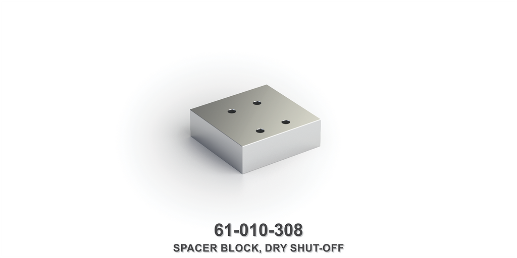Dry Shut-Off Spacer Block