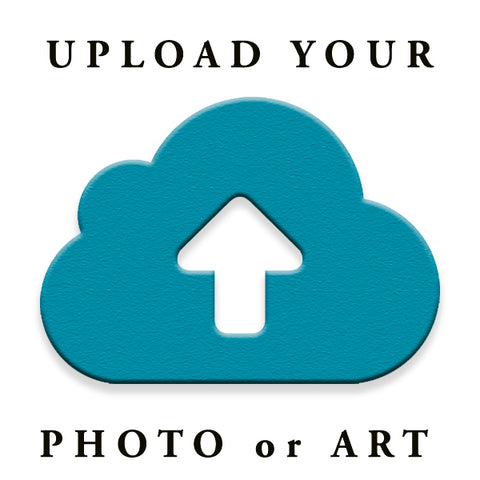 Upload your Art or Photo
