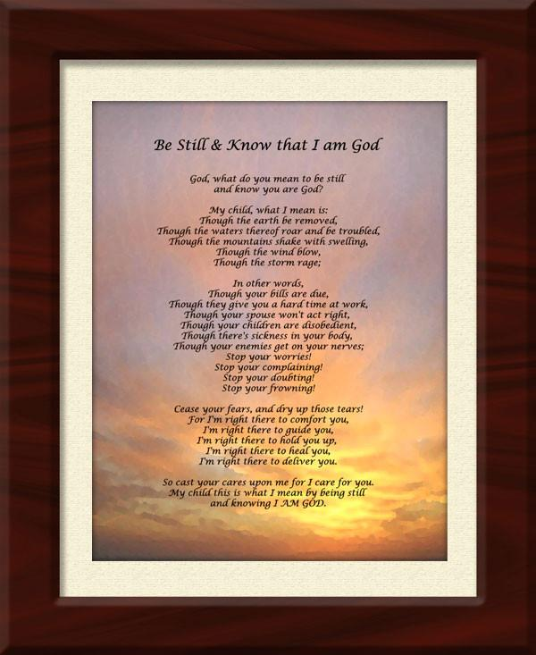 God, What do you mean? Be Still - Framed Print