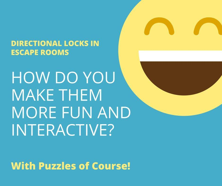 Using Directional Locks in Escape Rooms
