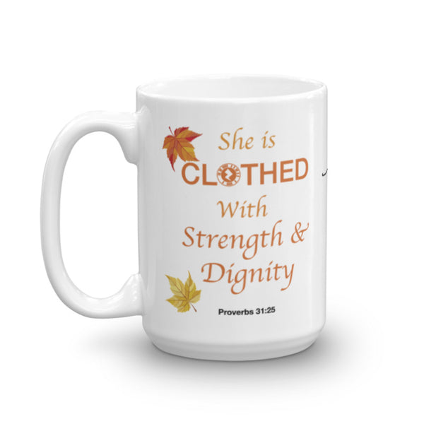 "Interacting Faith ""She Is Clothed"" 15oz Mug"
