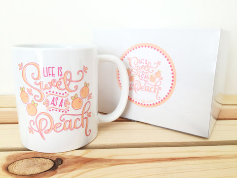 Life is Sweet as a Peach Coffee Mug