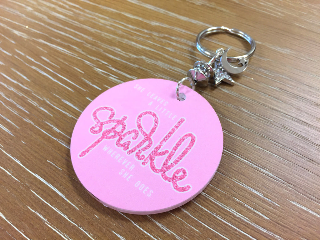 She Leaves a Little Sparkle Wherever She Goes Key Chain