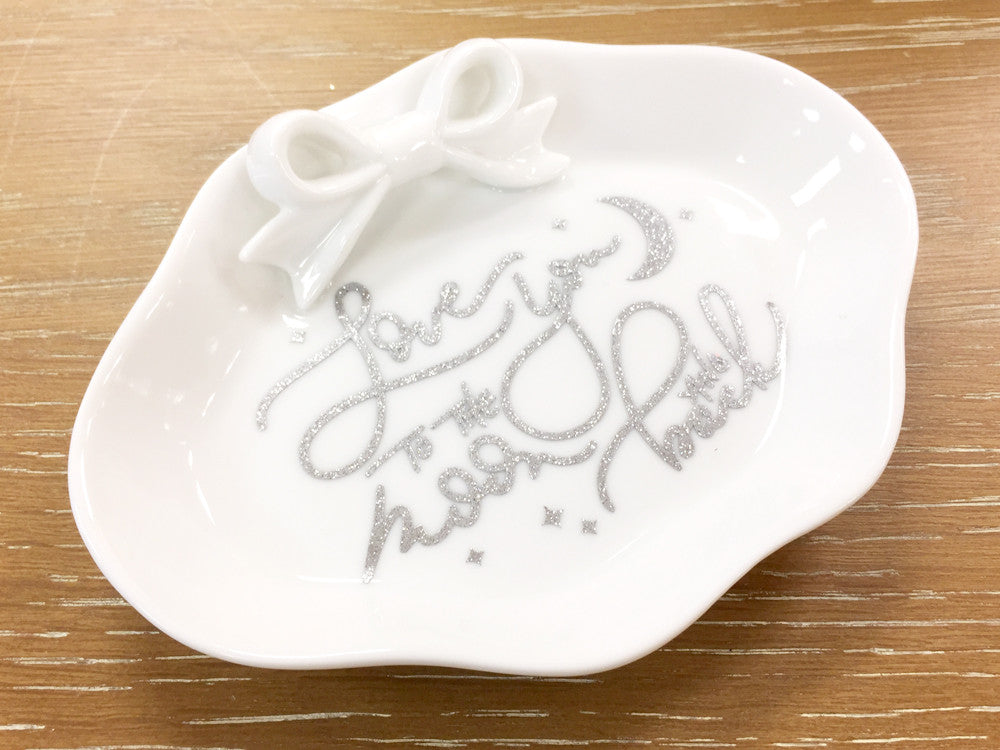 Love You to the Moon and Back Ring Dish Jewelry Dish