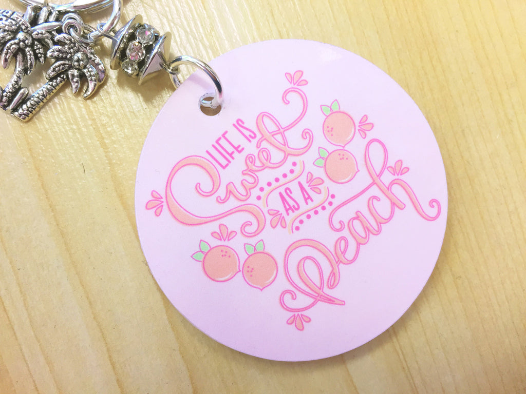 Life is Sweet as a Peach Key Chain