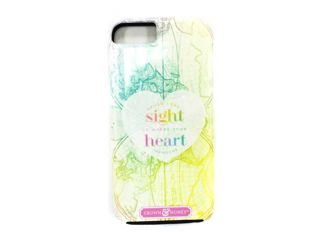 Iphone 6 tough Case -Never Lose Sight of Where Heart Wanders