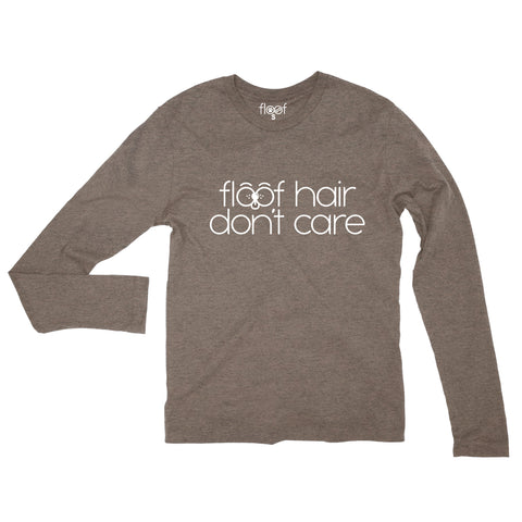 Floof Hair Don't Care Long Sleeve Tee