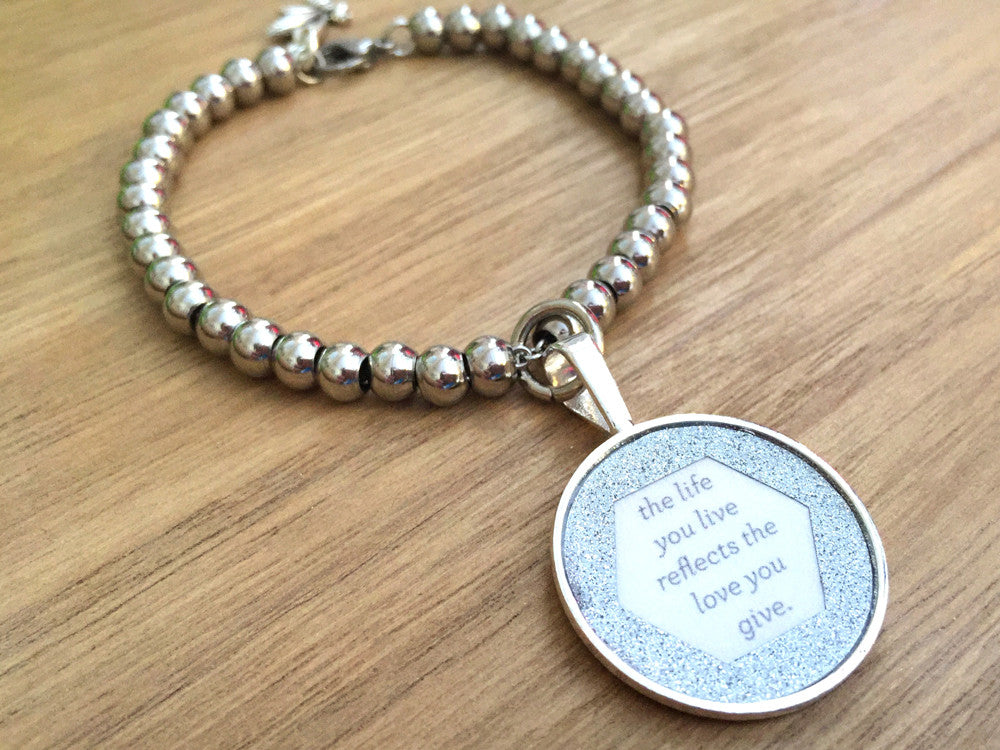 The Life You Live Reflects the Love You Give Stainless Steel Glitter Bracelet