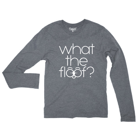 What The Floof WTF Long Sleeve Tee