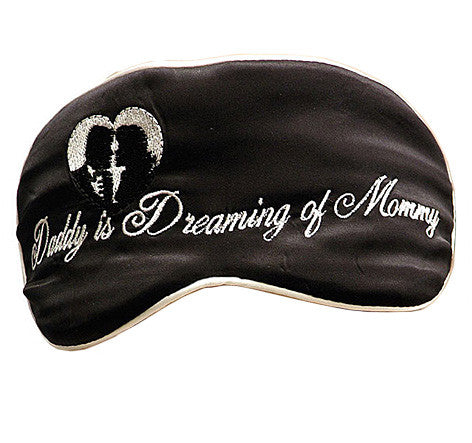 "Black Silk Satin Sleep Mask ""Daddy is Dreaming of Mommy"""