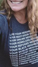 LONG SLEEVE Love Your Neighbor Tee Shirt (women's cut) - do good shop ethical gifts